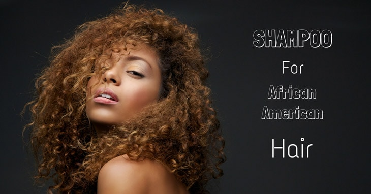best shampoo for african american hair